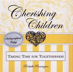 Cherish Children: Taking Time For Togetherness