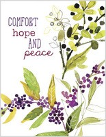 Comfort Hope and Peace