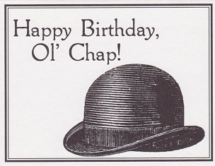 Happy Birthday Ol' Chap