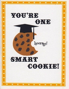 You're One Smart Cookie!
