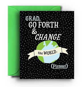 Go Forth & Change World