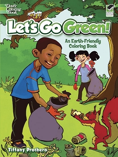 Let's Go Green! An Earth-Friendly Coloring Book