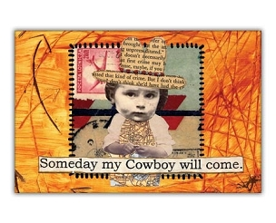 Someday My Cowboy Magnet